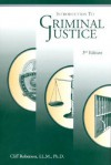 Introduction To Criminal Justice - Cliff Roberson