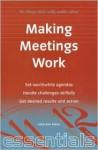 Making Meetings Work (Essentials) - Julie-Ann Amos