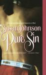 Pure Sin - Susan Johnson