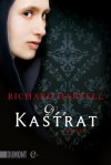 Der Kastrat: Roman (German Edition) - Richard Harvell