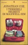 I terribili segreti di Maxwell Sim (Brossura) - Jonathan Coe, Delfina Vezzoli