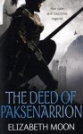 The Deed of Paksenarrion (Paksenarrion, #1-3) - Elizabeth Moon
