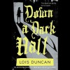 Down a Dark Hall (Audio) - Lois Duncan, Emma Galvin