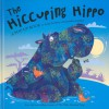 The Hiccuping Hippo - Keith Faulkner, Jonathan Lambert