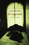 In ongenade - J.M. Coetzee, Joop van Helmond, Frans van der Wiel