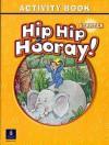 Hip Hip Hooray Starter Activity Book - Beat Eisele, Catherine Yang Eisele, Barbara Hojel, Stephen Hanlon, Rebecca Hanlon