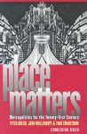 Place Matters: Metropolitics for the Twenty-First Century (Studies in Government & Public Policy) - Peter Dreier, John H. Mollenkopf, Todd Swanstrom