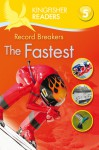 Record Breakers: The Fastest (Kingfisher Readers Level 5) - Brenda Stones