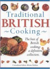Traditional British Cooking: The Best of British Cooking: A Definitive Collection - Hilaire Walden