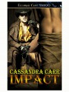 Impact (Buckin' Bull Riders, #1) - Cassandra Carr