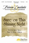 """Sure on This Shining Night: No. 1 from """"Nocturnes"""" - James Agee, Ren' Clausen"""