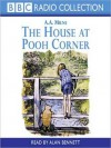 The House at Pooh Corner: Winnie-the-Pooh Series, Book 2 (MP3 Book) - Alan Bennett, A.A. Milne