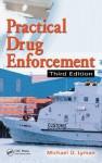 Practical Drug Enforcement - Michael D. Lyman