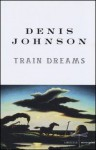Train Dreams - Denis Johnson, Silvia Pareschi