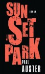Sunset Park - Werner Schmitz, Paul Auster