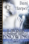 A Leap of Knowing - Dani Harper