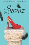 Sirenz - Charlotte Bennardo, Natalie Zaman