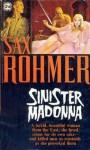 Sinister Madonna - Sax Rohmer