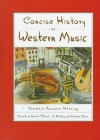 Concise History of Western Music - Barbara Russano Hanning, Donald Jay Grout