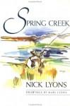 Spring Creek - Nick Lyons