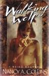 Walking Wolf: A Weird Western - Nancy A. Collins, J.K. Potter