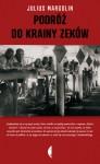 Podróż do krainy zeków - Julius Margolin, Jerzy Czech