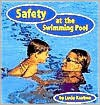Safety at the Swimming Pool - Lucia Raatma, Rebecca Glaser