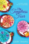 The Temptress Four - Gaby Triana
