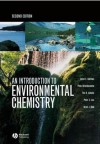 An Introduction to Environmental Chemistry - Julian E. Andrews, Peter Brimblecombe, Tim D. Jickells, Peter S. Liss, Brian Reid