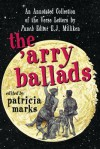 The 'Arry Ballads: An Annotated Collection of the Verse Letters by Punch Editor E.J. Milliken - E.J. Milliken, Patricia Marks