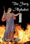The Fiery Alphabet - Diane Lefer