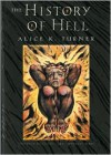 The History of Hell - Alice K. Turner, Donadio & Olson
