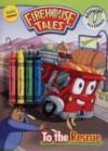To the Rescue (Firehouse Tales) - Todd Dezago
