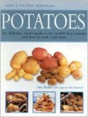 Potatoes: Cook's Kitchen Reference - Alex Barker