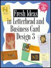 Fresh Ideas in Letterhead and Business Card Design 3 - Lynn Haller