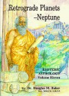 Esoteric Astrology, Part Xi Retrograde Planets - Douglas M. Baker