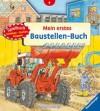 Mein erstes Baustellen-Buch - Daniela Prusse, Wolfgang Metzger