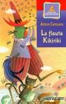 La Flauta Kikiriki - Arturo Corcuera, Claudia Legnazzi