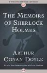 The Memoirs of Sherlock Holmes - Arthur Conan Doyle, Otto Penzler