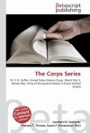 The Corps Series - Lambert M. Surhone, VDM Publishing, Susan F. Marseken