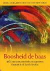 Boosheid de baas: ACT: een nieuwe methode om ergernis en frustatie in de hand te houden - Georg H. Eifert, John P. Forsyth, Matthew MacKay, Roelof Posthuma