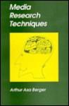 Media Research Techniques - Arthur Asa Berger