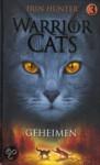 Geheimen (Warrior cats, #3) - Erin Hunter
