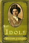 Idols - William J. Locke