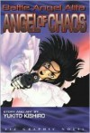 Battle Angel Alita: Angel Of Chaos (Battle Angel Alita (Graphic Novels)) - Yukito Kishiro