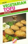 New Vegetarian Tofu Recipes - Christopher Conil, Jean Conil