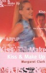 Kiss and Make Up - Margaret Clark