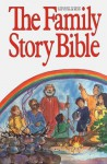 The Family Story Bible - Ralph Milton