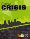 Climate Crisis: The Science of Global Warming - Don Nardo, NARDO