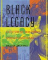 Black Legacy: A History of New York's African Americans - William Loren Katz